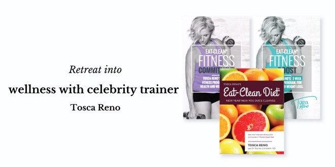 Retreat into wellness with celebrity trainer Tosca Reno